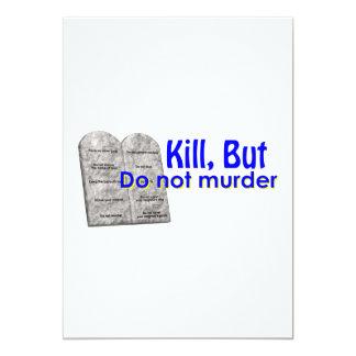 Kill But Do Not Murder 5x7 Paper Invitation Card