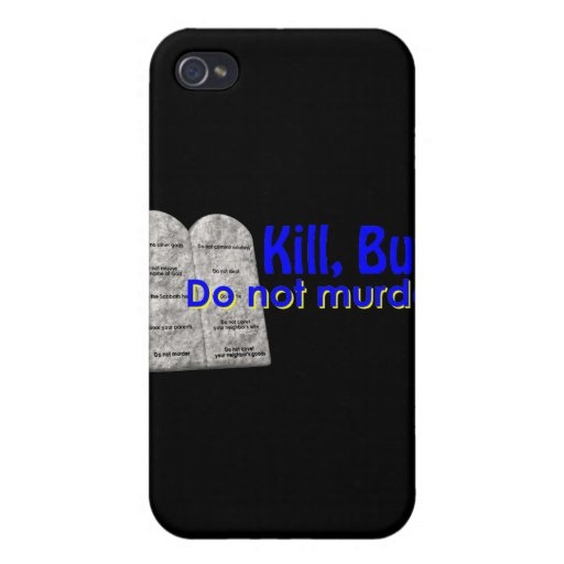 Kill But Do Not Murder iPhone 4/4S Covers