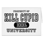 Kill Cupid University Greeting Card