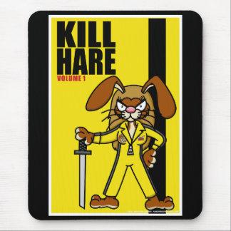 Kill Hare Mouse Pad