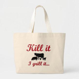 Kill it - I grill it Large Tote Bag