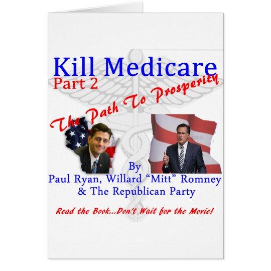 Kill Medicare Part 2 Card