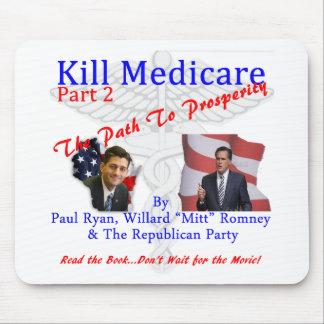 Kill Medicare Part 2 Mouse Pad