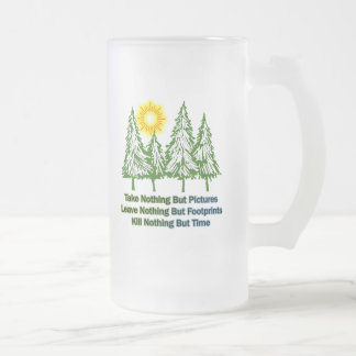 KILL NOTHING BUT TIME FROSTED GLASS BEER MUG