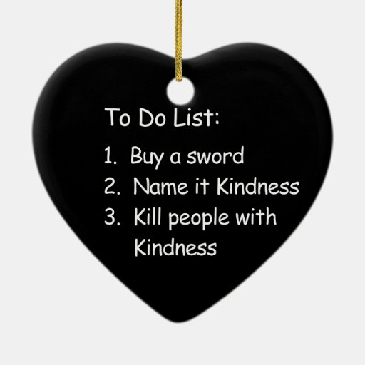 Kill Peole With Kindness Christmas Tree Ornaments