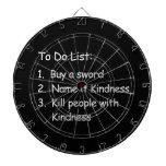 Kill Peole With Kindness Dartboard