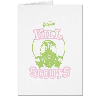 Kill Scouts Card