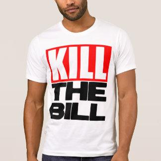 Kill The Bill T-Shirt