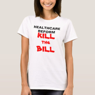 Kill The Bill T-Shirt