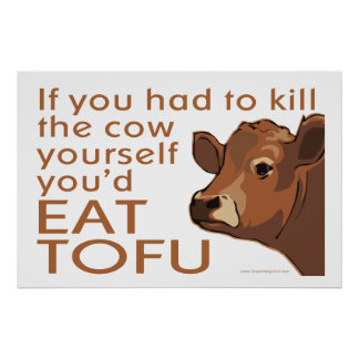 Kill the Cow - Vegan, Vegetarian Poster
