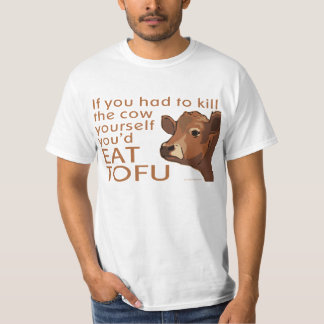Kill the Cow - Vegan, Vegetarian T-Shirt