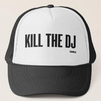 Kill the DJ Trucker Hat