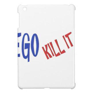 KILL THE EGO wisdom text graphics Cover For The iPad Mini