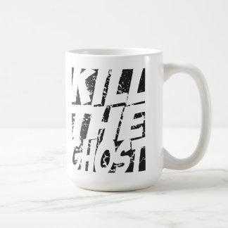 KILL THE GHOST MUG