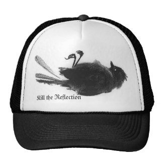 Kill the Reflection - Dead Bird Trucker Hat