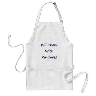 Kill Them With Kindness Adult Apron