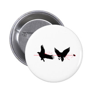 Kill Two Birds With One Stone 2 Inch Round Button