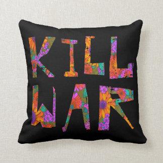 Kill War (Flower Power) Throw Pillow