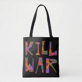 Kill War (Flower Power) Tote Bag