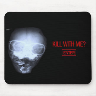 kill with me mouse pad