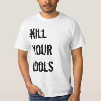 Kill your idols shirt