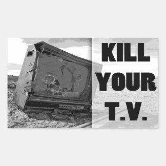 Kill Your T.V. Rectangular Sticker