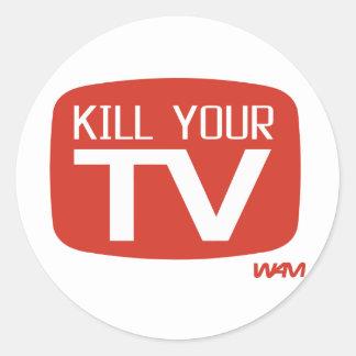 KILL YOUR TV CLASSIC ROUND STICKER