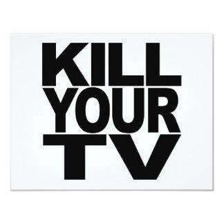 Kill Your TV 4.25x5.5 Paper Invitation Card