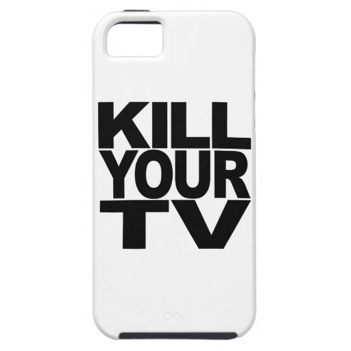 Kill Your TV iPhone 5 Cases