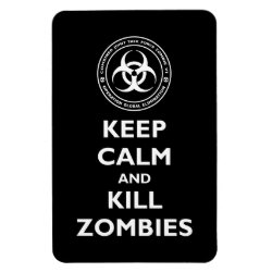 4'x6' Photo Magnet with Keep Calm and Kill Zombies design