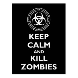 Postcard with Keep Calm and Kill Zombies design