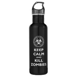 Water Bottle (24 oz) with Keep Calm and Kill Zombies design