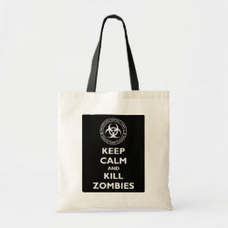 Budget Tote with Keep Calm and Kill Zombies design