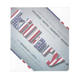 Killary Crooked Hillary Benghazi TRUMP 4 PRESIDENT Notepad
