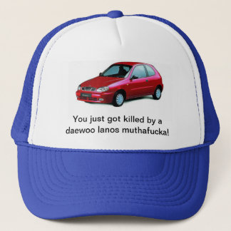 Killed by a daewoo lanos trucker hat
