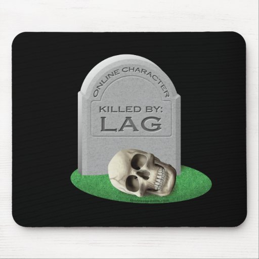 Killed By Lag Mouse Pad