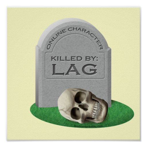 Killed By Lag Poster