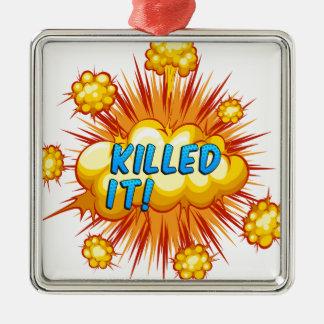 Killed it square metal christmas ornament