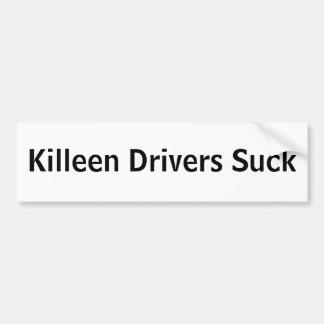 Killeen Drivers Suck Bumper Sticker