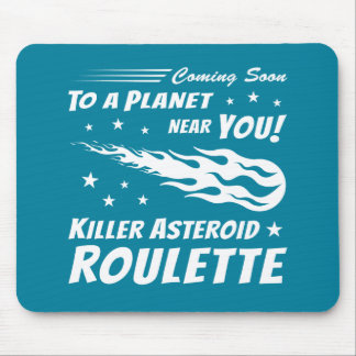 Killer Asteroid Roulette - Geek Astronomy Mouse Pad