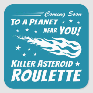 Killer Asteroid Roulette - Geek Astronomy Square Sticker