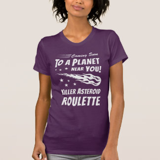 Killer Asteroid Roulette - Geek Astronomy Tshirts