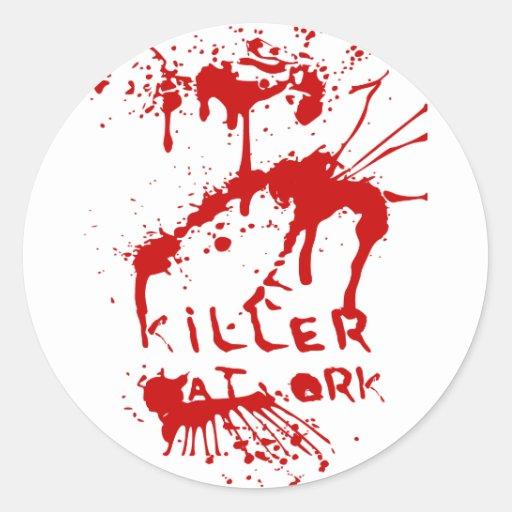 Killer at Work Etiqueta Redonda