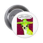 Killer Chihuahua Pinback Button