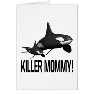 Killer Mommy Greeting Card