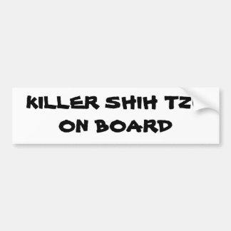 KIller Shih Tzu on board bumper sticker