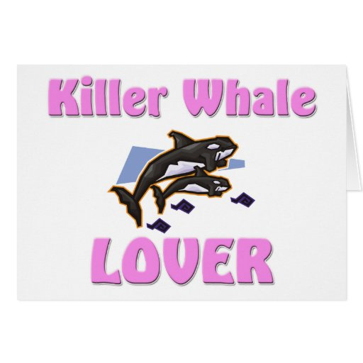 Killer Whale Lover Greeting Card