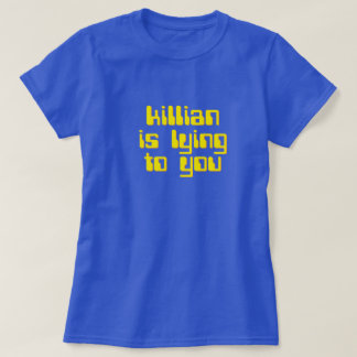 Killian is lying to you. The running man tee