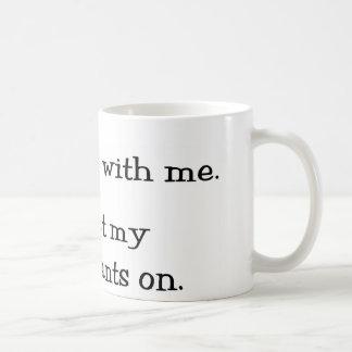 Killin' Pants Coffee Mug