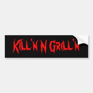 Killing and grilling bumper sticker car bumper sticker